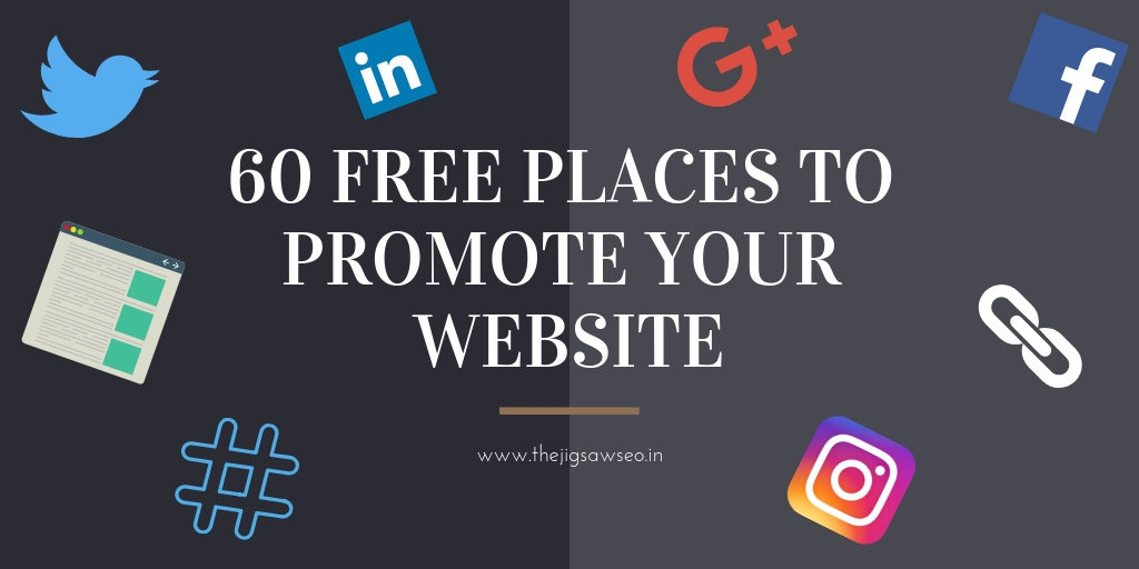 FREE PLACES TO PROMOTE YOUR WEBSITE
