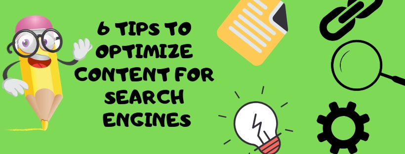 TIPS TO OPTIMIZE CONTENT FOR SEARCH ENGINES